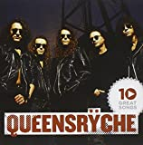 Songtexte von Queensrÿche - 10 Great Songs