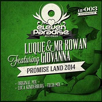 Promise Land 2014