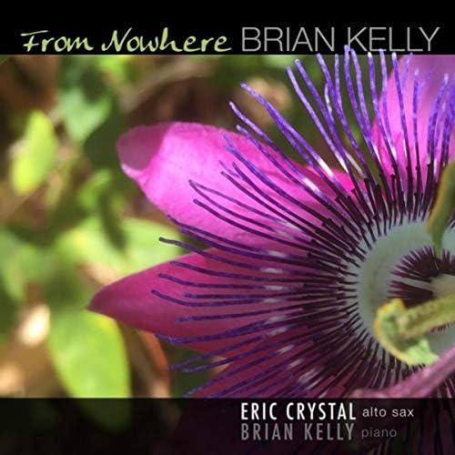 Brian Kelly feat. Eric Crystal