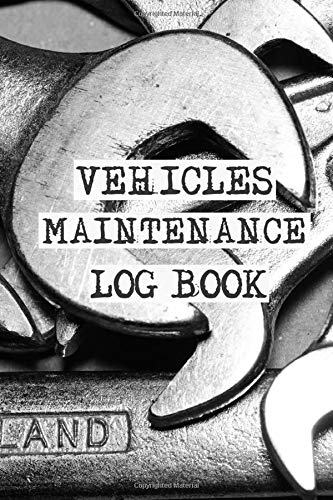 Vehicle maintenance log book: Track Your Vehicle Mileage for Business - Automobile Logbook for Tracking Miles Driven
