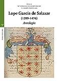 Lope García de Salazar (1399-1476). Antología (Estudios Históricos La Olmeda)