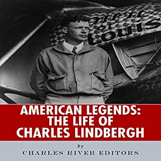 American Legends: The Life of Charles Lindbergh audiobook cover art
