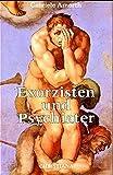 Exorzisten und Psychiater - Gabriele Amorth