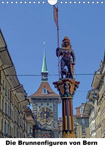 Die Brunnenfiguren von Bern (Wandkalender 2021 DIN A4 hoch)