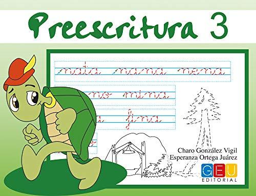 preescritura 3: Mejora del manejo Del Lapiz | Educación Infantil | Editorial Geu | Refuerzo Escolar (Niños de 3 a 5 años)