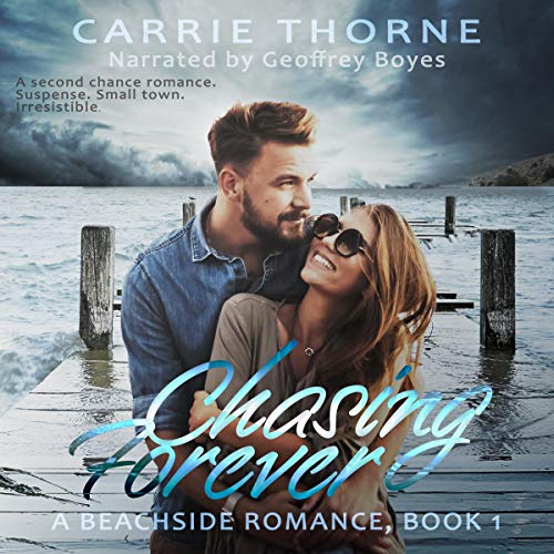 Chasing Forever Audiobook By Carrie Thorne cover art