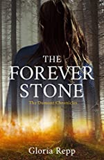 The Forever Stone (The Dumont Chronicles Book 1)