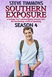 Southern Exposure: Season 4: a teenage boy's extraordinary journey into the fascinating world of spanking (English Edition)