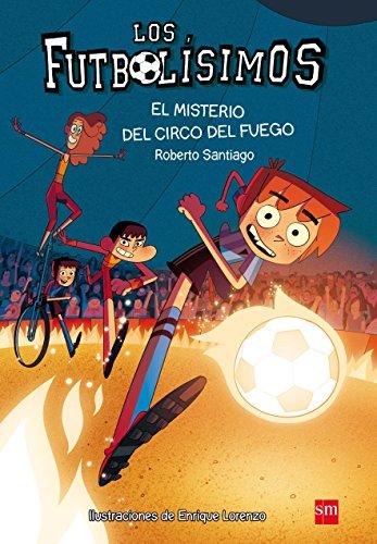 Los Futbolísimos 8: El misterio del circo del fuego
