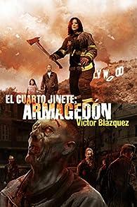 El cuarto Jinete 2: Armagedón par Victor Blázquez
