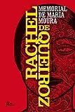 Memorial de Maria Moura (Portuguese Edition)