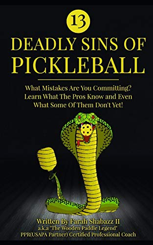 13 Deadly Sins of Pickleball