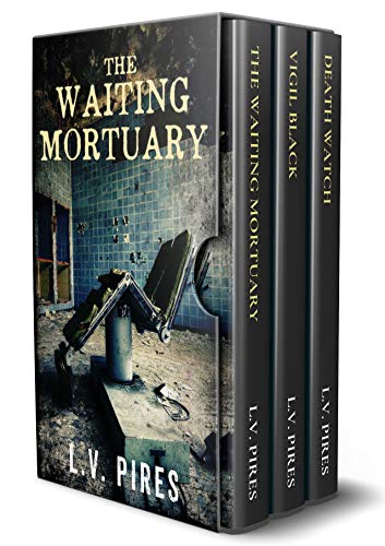 The Waiting Mortuary Series: Books 1-3