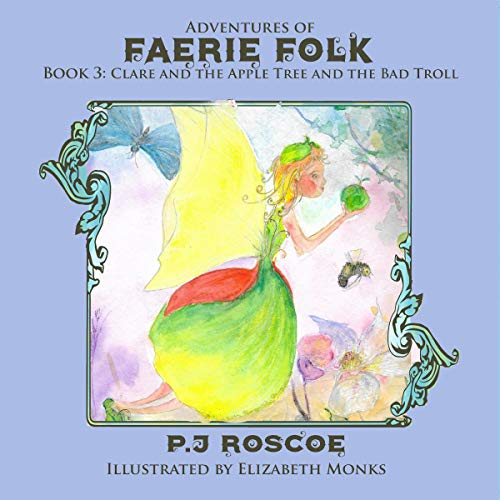 Clare and the Apple Faerie, and The Bad Troll audiobook cover art