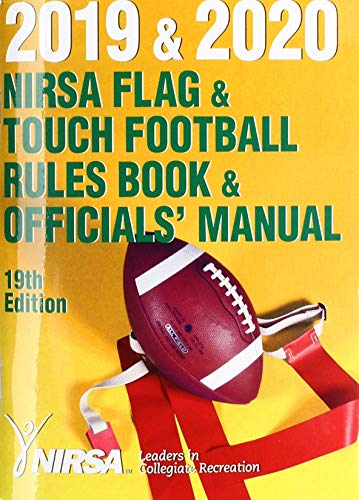 2019 & 2020 NIRSA Flag & Touch Football Rules Book & Officials' Manual