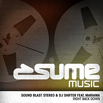 Right Back Down (feat. Mariama) [DJ Shifter Rework]