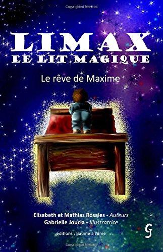 Limax le lit magique, le rêve de Maxime