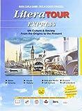 Literatour express. Per le Scuole superiori. Con e-book. Con espansione online. Con Libro: Uk culture & society