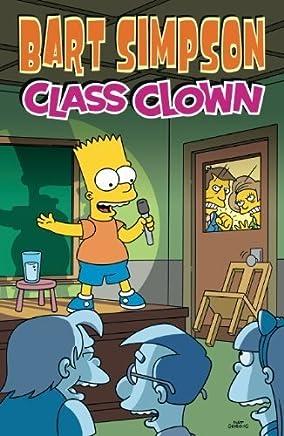 Bart Simpson Class Clown by Matt Groening(2010-05-28)