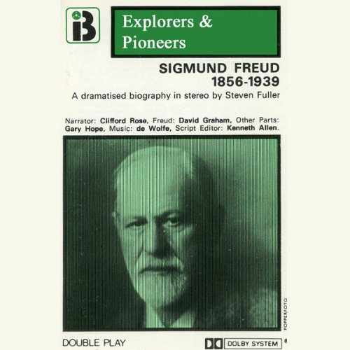 Sigmund Freud, 1856 - 1939 (Dramatised) audiobook cover art