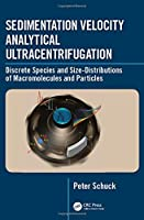 Sedimentation Velocity Analytical Ultracentrifugation: Discrete Species and Size-Distributions of Macromolecules and Particles