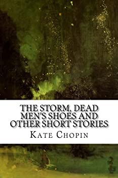 The Storm Dead Men s Shoes and Other Short Stories