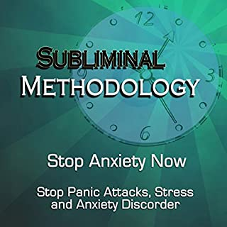 Stop Anxiety Now (Stop Panic Attacks, Stress and Anxiety Disorder, Subliminal)                   By:                                                                                                                                 Robert Evans                           Length: 1 hr and 34 mins     1 rating     Overall 1.0