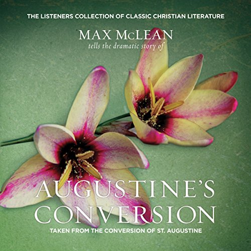 Saint Augustine's The Conversion of Saint Augustine audiobook cover art