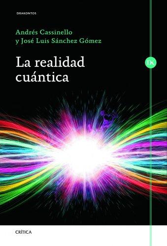 La realidad cuántica (Drakontos