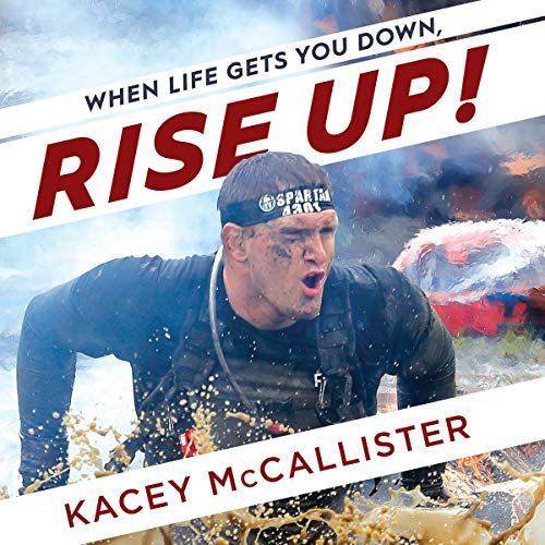 When Life Gets You Down, Rise Up! audiobook cover art