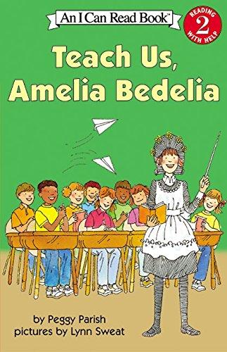 Teach Us, Amelia Bedelia (I Can Read Level 2)
