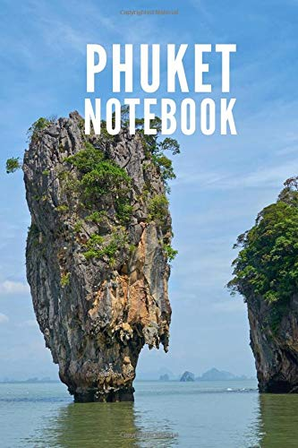 Phuket Notebook: Thailand Island Beach City Tourist Travel Guide, Blank Lined Ruled Writing Notebook 108 Pages 6x9 inches