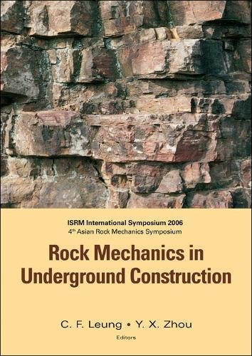 Rock Mechanics in Underground Construction: Isrm International Symposium 2006 4th Asian Rock Mechani
