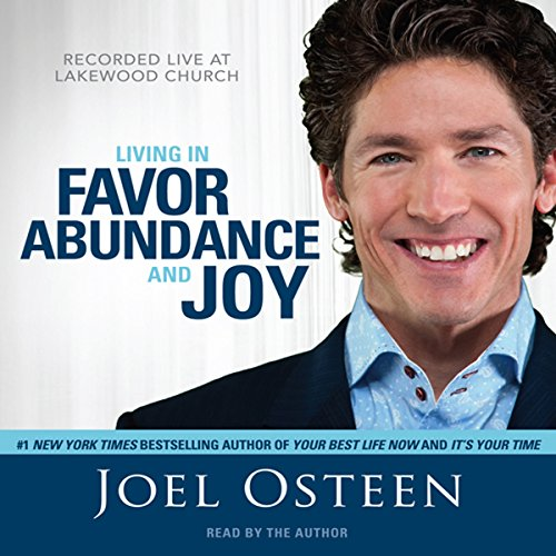 Living in Favor, Abundance and Joy audiobook cover art