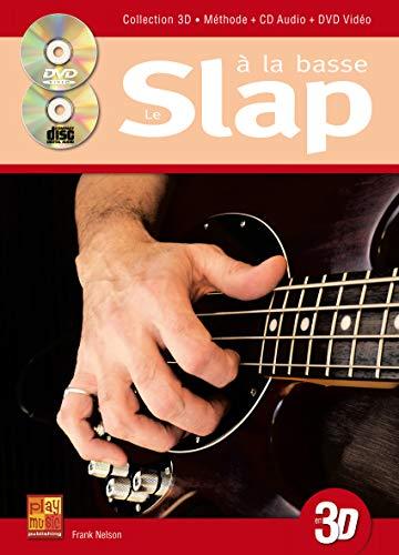 Le slap à la basse en 3D (1 Livre + 1 CD + 1 DVD)