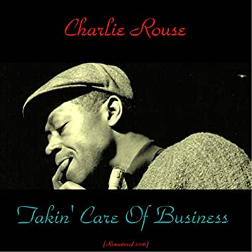 Takin' Care of Business (feat. Blue Mitchell / Art Taylor) [Remastered 2016]