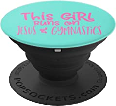 THIS GIRL RUNS ON JESUS AND GYMNASTICS for Christian - PopSockets Grip and Stand for Phones and Tablets