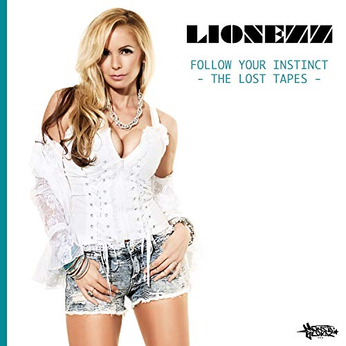Follow Your Instinct (The Lost Tapes) [Explicit]