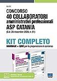 Concorso 40 collaboratori amministrativi professionali ASP Catania (G.U. 20 novembre 2020, n. 91). Kit completo Manuale + Quiz per la preparazione al concorso
