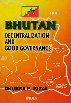 Bhutan: Decentralization and Good Governance (English Edition)