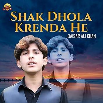 Shak Dhola Krenda He - Single