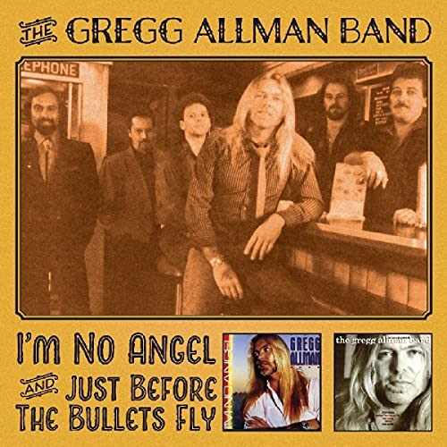 Gregg Allman: I'm No Angel & Just Before the Bullets Fly (Audio CD)