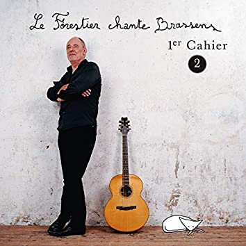 Le Forestier chante Brassens Cahier 1 - Vol 2