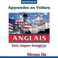 Apprendre en Voiture: Anglais, Niveau 1 livre audio