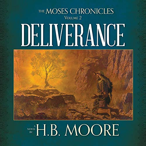 The Moses Chronicles: Deliverance cover art