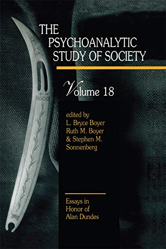 The Psychoanalytic Study of Society, V. 18: Essays in Honor of Alan Dundes (English Edition)
