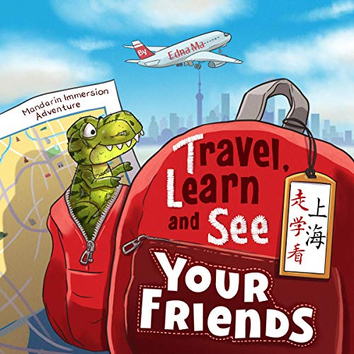 Travel, Learn and See Your Friends audiobook cover art