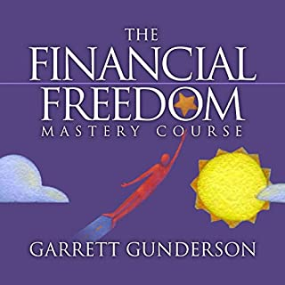 The Financial Freedom Mastery Course audiobook cover art