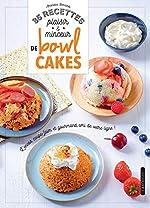 35 recettes plaisir & minceur de bowl cakes d'Amandine Bernardi