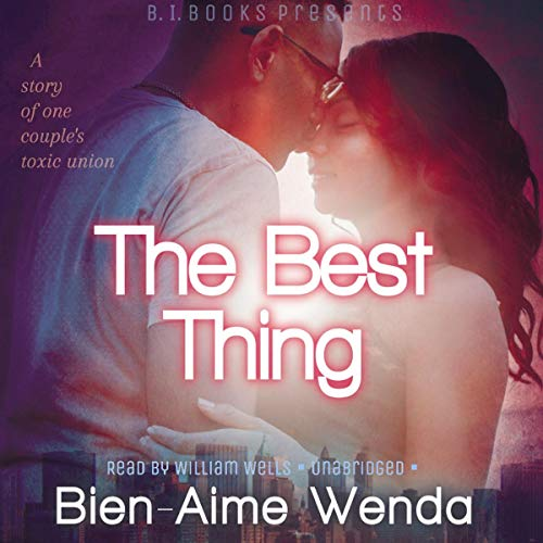 The Best Thing Audiobook By Bien-Aime Wenda cover art